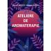 Ateliere de aromaterapie - carte electronica